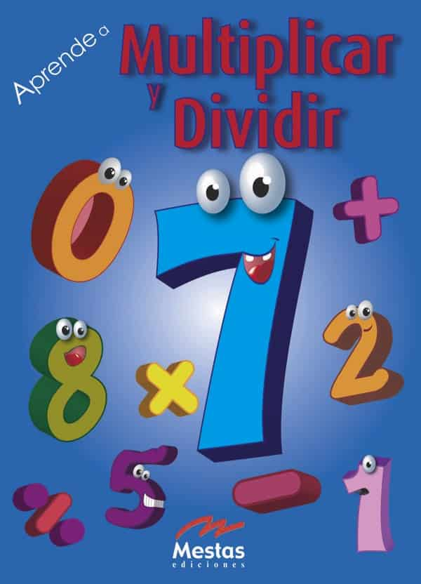 AS2- Aprende a multiplicar y dividir 978-84-95994-95-0 Mestas Ediciones