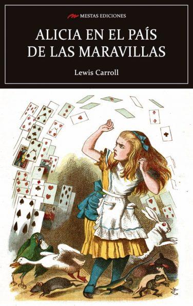 C1- Alicia en el pais de las maravillas lewis carroll 978-84-16365-65-4 mestas ediciones
