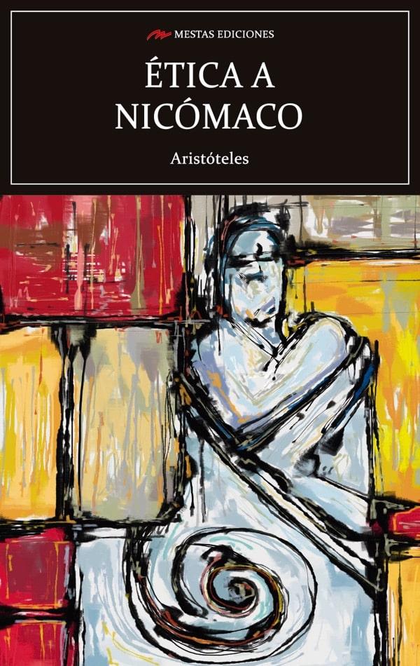 C107- Ética a Nicómaco Aristóteles 978-84-17782-11-5 Mestas Ediciones