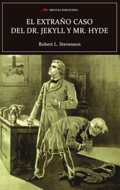 C11- El extrano caso de jekyll y hide stevenson 978-84-16365-92-0 mestas ediciones