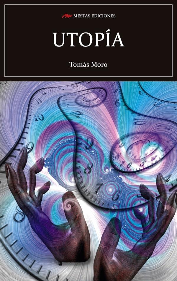 C110- Utopía Tomás Moro 978-84-17782-21-4 Mestas Ediciones
