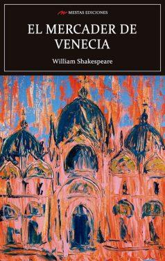 C114- El mercader de venecia William Shakespeare 978-84-17782-25-2 Mestas Ediciones