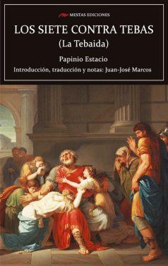 C115- Los siete contra tebas Papinio Estacio 978-84-17782-26-9 Mestas Ediciones