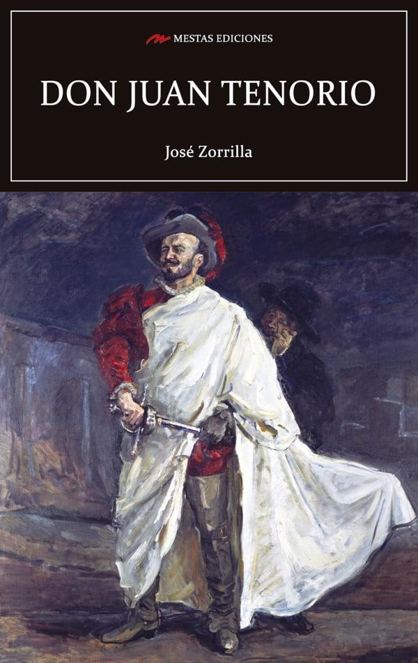 C116- Don Juan tenorio José Zorrilla 978-84-17782-27-6 Mestas Ediciones