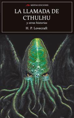 C117- La llamada de Cthulhu y otras historias H. P. Lovecraft 978-84-17782-28-3 Mestas Ediciones
