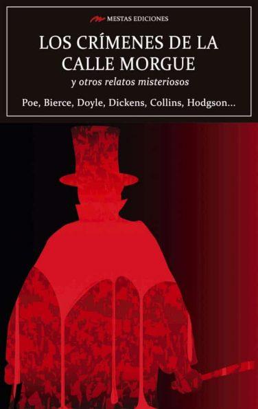 C118- Los crímenes de la calle morgue y otros relatos misteriosos Allan Poe 978-84-17782-29-0 Mestas Ediciones