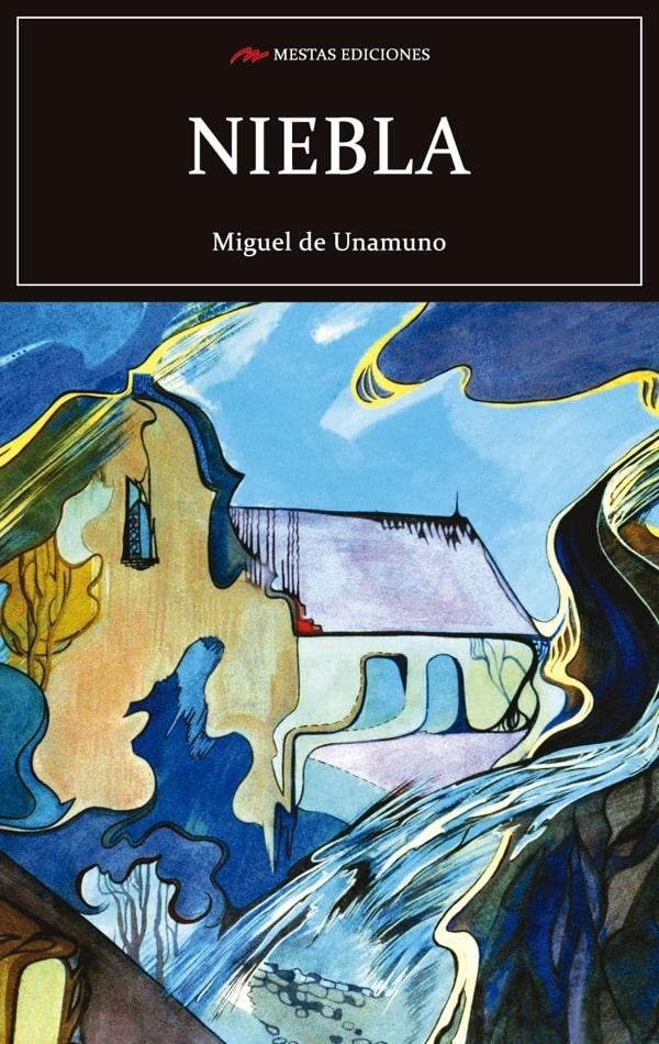 C119- Niebla Miguel de Unamuno 978-84-17782-30-6 Mestas Ediciones