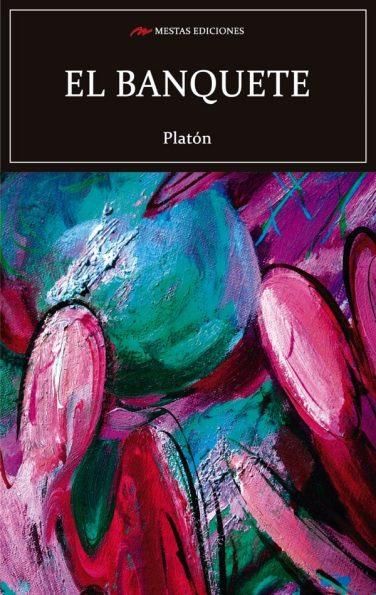 C120- El banquete Platón 978-84-17782-31-3 Mestas Ediciones