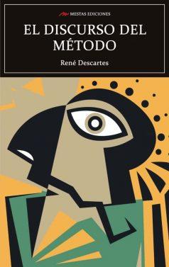 C124- Discurso del método René Descartes 978-84-17782-83-2 Mestas Ediciones