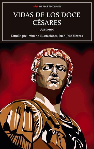 C127- Vida de los doce Césares Suetonio 978-84-17782-86-3 Mestas Ediciones