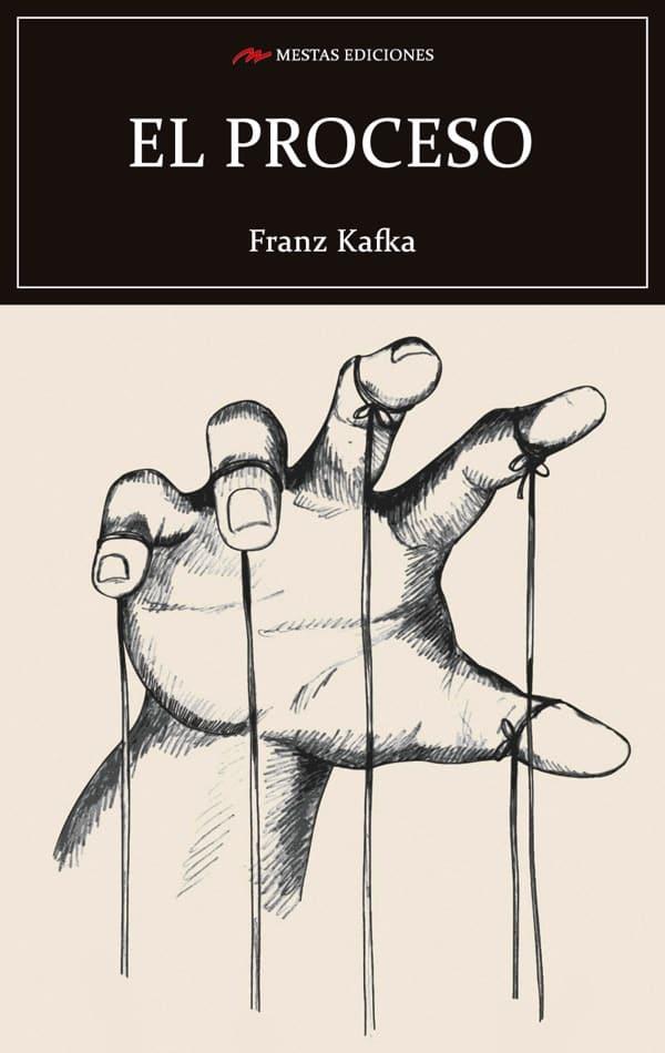 C129- el proceso Franz Kafka 978-84-17782-88-7 Mestas Ediciones