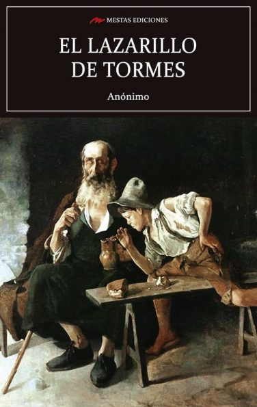 C15- El lazarillo de tormes anónimo 978-84-16365-56-2 mestas ediciones