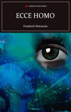 C16- Ecce homo Friedrich Nietzsche 978-84-16775-16-3 mestas ediciones