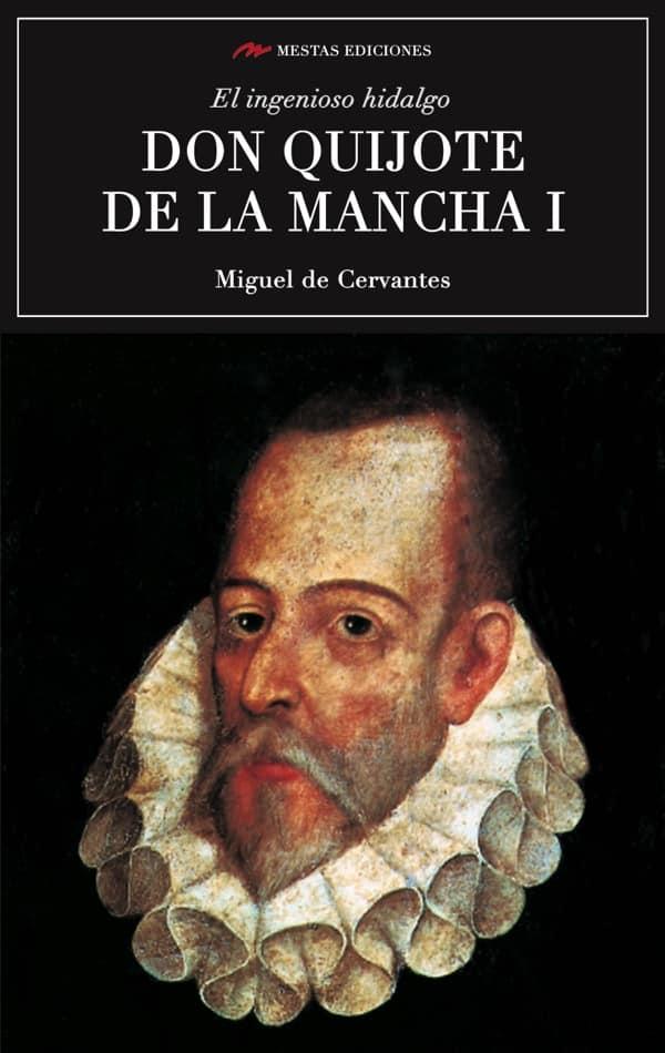 C18- Don Quijote de la Mancha 1 Miguel de Cervantes 978-84-92892-98-3 mestas ediciones