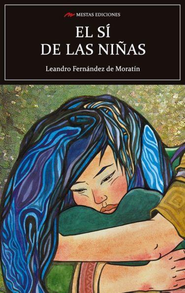 C20- El sí de las niñas Leandro Fernández de Moratín 978-84-16365-85-2 mestas ediciones