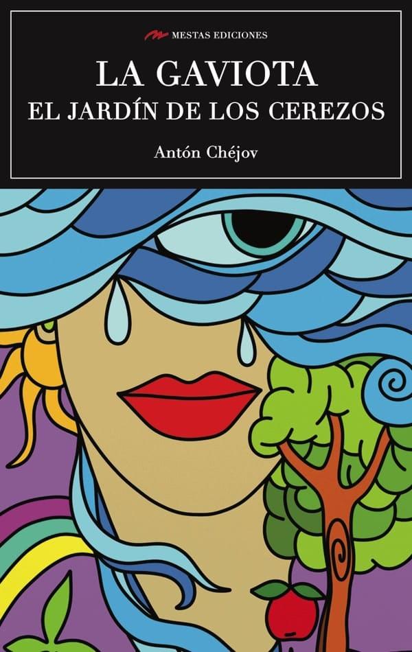 C28- La gaviota el jardín de los cerezos Antón Chéjov 978-84-16775-11-8 mestas ediciones