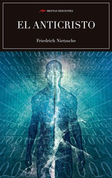 C30- El anticristo Friedrich Nietzsche 978-84-16365-27-2 mestas ediciones
