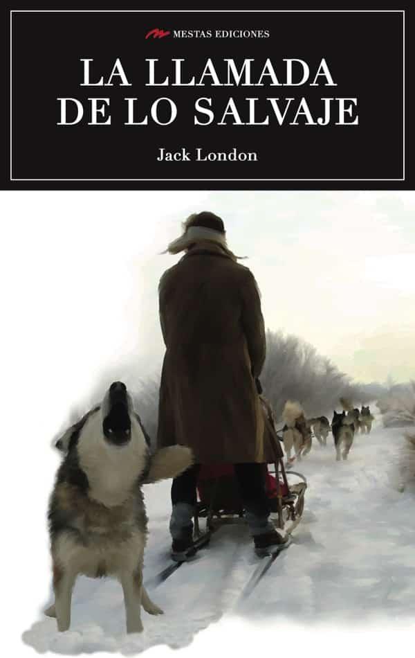 C32- la llamada de lo salvaje Jack London 978-84-16365-88-3 mestas ediciones