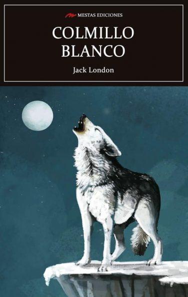 C33- colmillo blanco Jack London 978-84-16365-89-0 mestas ediciones