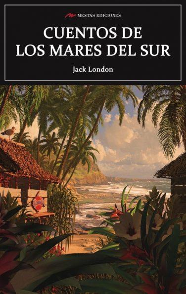 C39- Cuentos mares del sur Jack London 978-84-16365-86-9 mestas ediciones