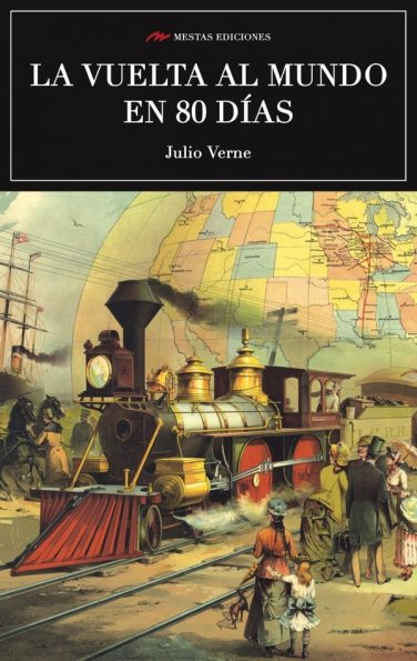 C43- La vuelta al mundo en 80 días Julio Verne 978-84-16365-54-8 Mestas Ediciones