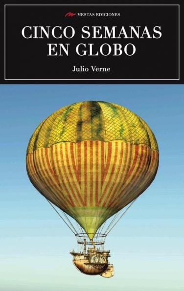 C44- Cinco semanas en globo Julio Verne 978-84-16775-53-8 Mestas Ediciones