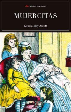 C45- Mujercitas Louisa May Alcott 978-84-16775-56-9 Mestas Ediciones
