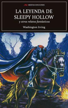 C46- La leyenda de sleepy hollow Washington Irving 978-84-16775-55-2 Mestas Ediciones