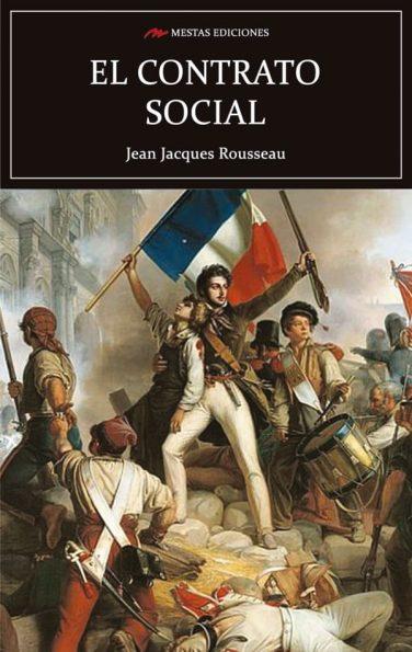 C49- El contrato social Jean-Jacques Rousseau 978-84-16365-17-3 Mestas Ediciones