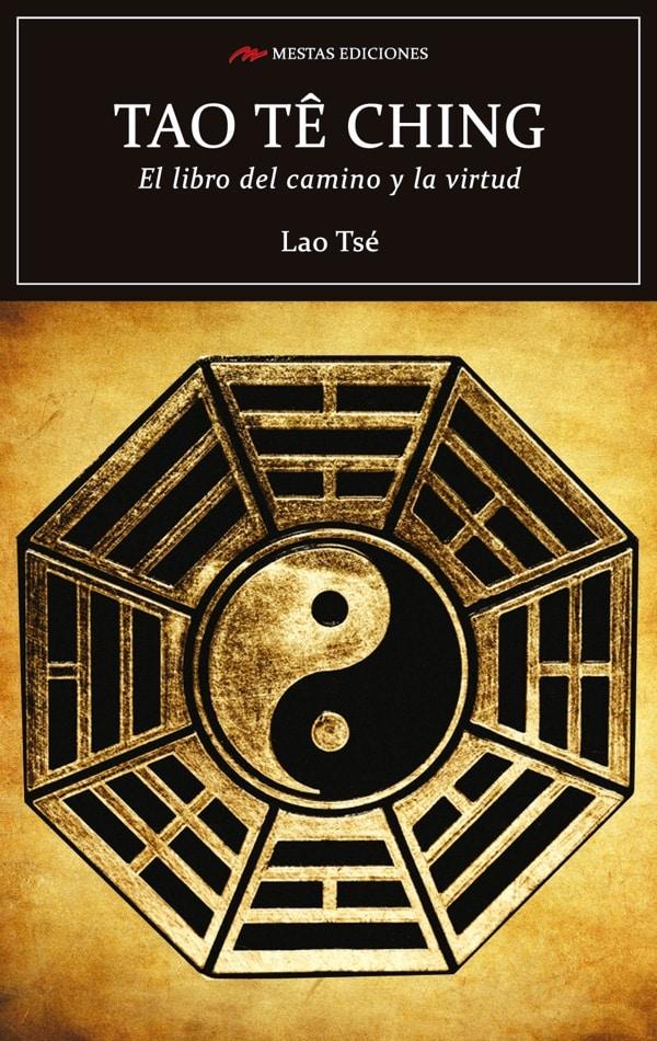 C52- Tao te Ching Lao Tsé 978-84-16365-21-0 Mestas Ediciones