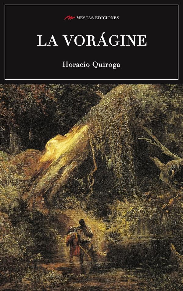 C59- La vorágine José Eustasio Rivera 978-84-92892-68-6 Mestas Ediciones
