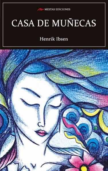 C62- casa de muñecas Henrik Ibsen 978-84-16775-10-1 Mestas Ediciones