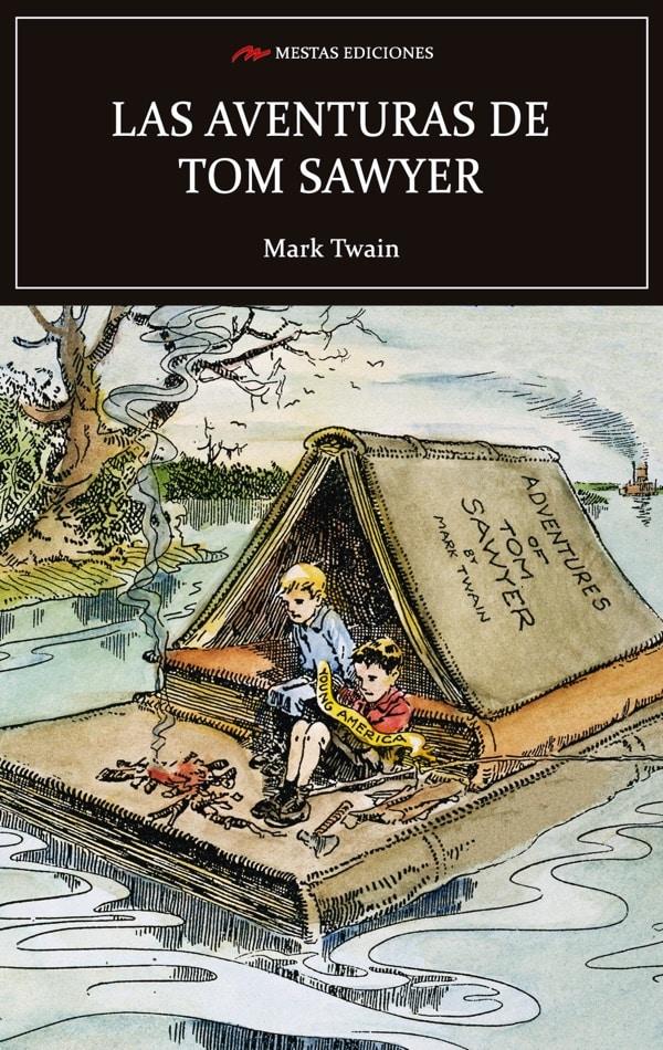 C66- las aventuras de Tom Sawyer Mark Twain 978-84-92892-61-7 Mestas Ediciones