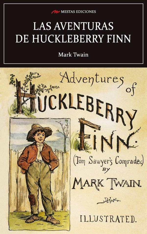 C67- Las aventuras de Huckleberry Finn Mark Twain 978-84-16775-65-1 Mestas Ediciones