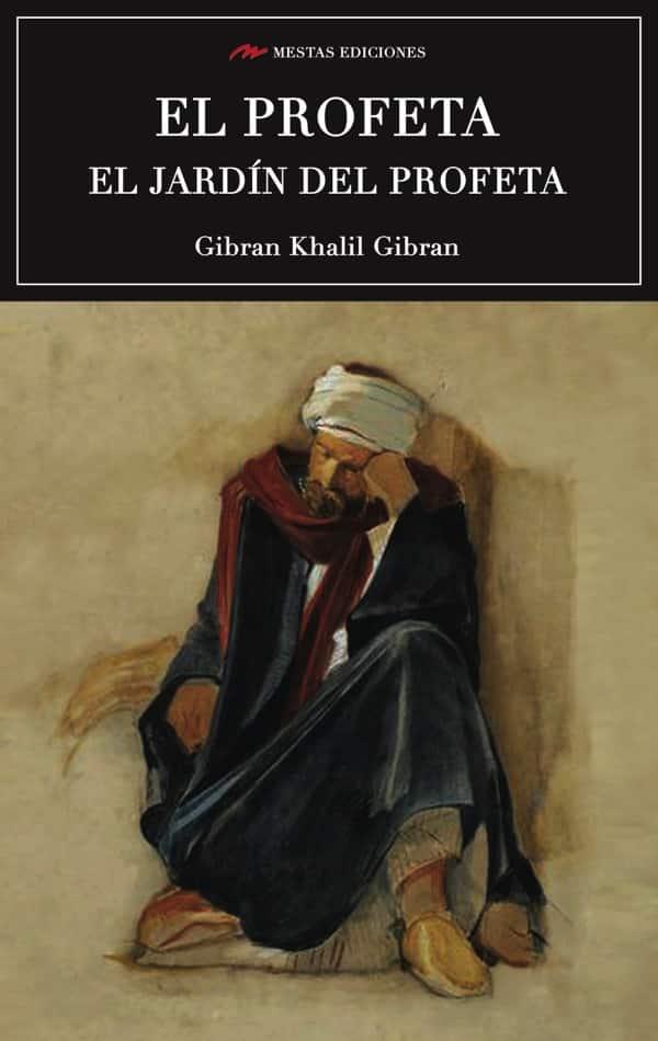 C71- El profeta Gibran Jalil Gibran 978-84-16365-12-8 Mestas Ediciones