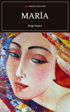 C73- María Jorge Isaacs 978-84-92892-95-2 Mestas Ediciones