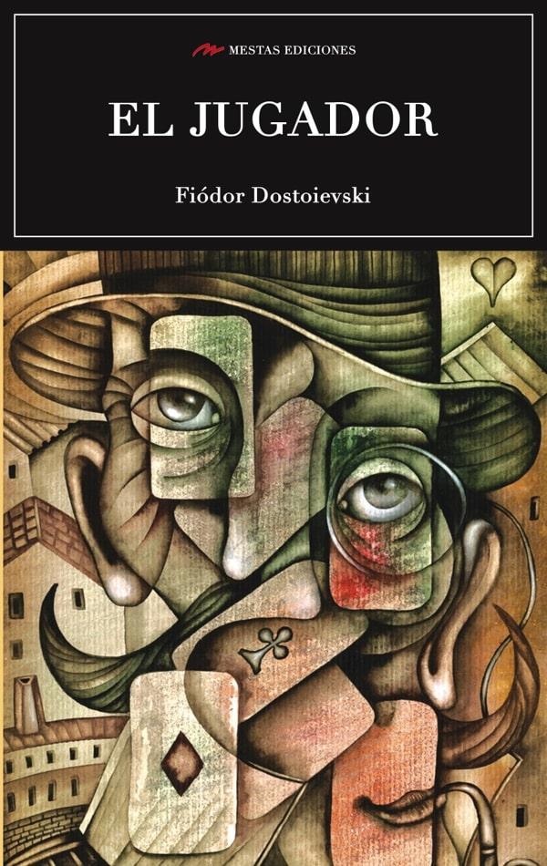 C75- El jugador Fiódor Dostoievski 978-84-92892-75-4 Mestas Ediciones
