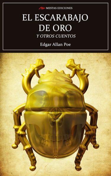 C78- el escarabajo de oro y otros cuentos Edgar Allan Poe 978-84-16365-49-4 Mestas Ediciones