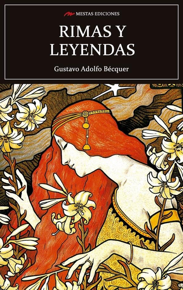C81- Rimas y leyendas Gustavo Adolfo Bécquer 978-84-16775-71-2 Mestas Ediciones