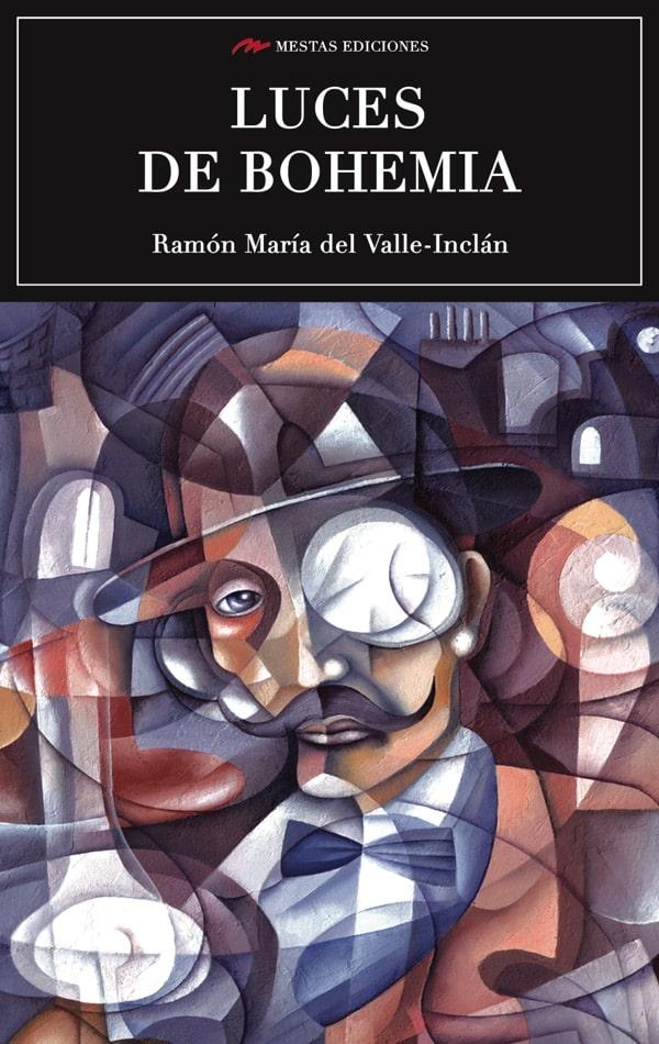 C87- Luces de bohemia Valle Inclán 978-84-16775-90-3 Mestas Ediciones