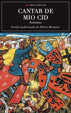 C89- Cantar de mio cid Alberto Montaner 978-84-17244-04-0 Mestas Ediciones