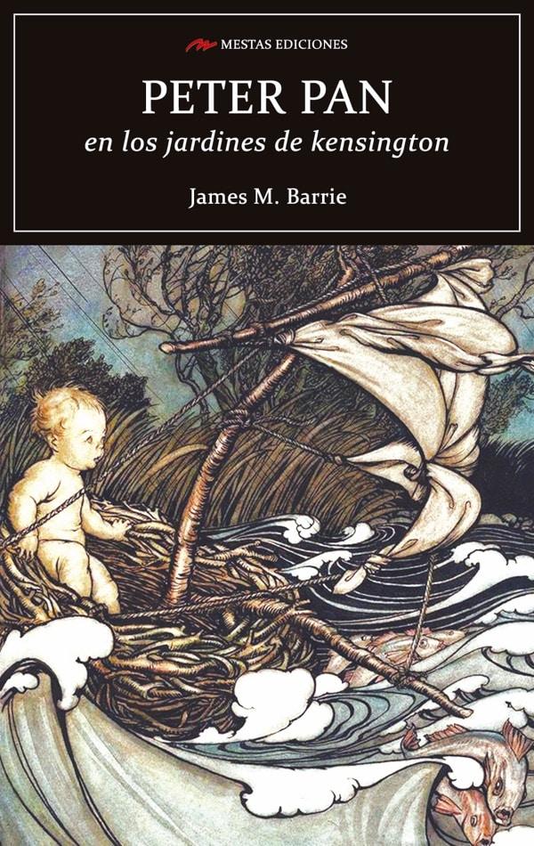 C90- Peter Pan en los jardines de kensington James M. Barrie 978-84-17244-05-7 Mestas Ediciones