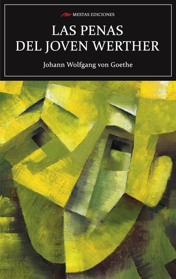 C94- Las penas del joven Werther Goethe 978-84-17244-45-3 Mestas Ediciones