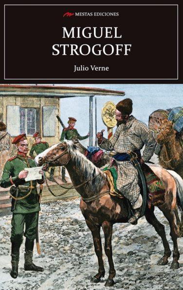 C97- Miguel Strogoff Julio Verne 978-84-17244-74-3 Mestas Ediciones