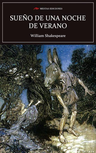 C98- Sueño de una noche de verano William Shakespeare 978-84-17244-75-0 Mestas Ediciones