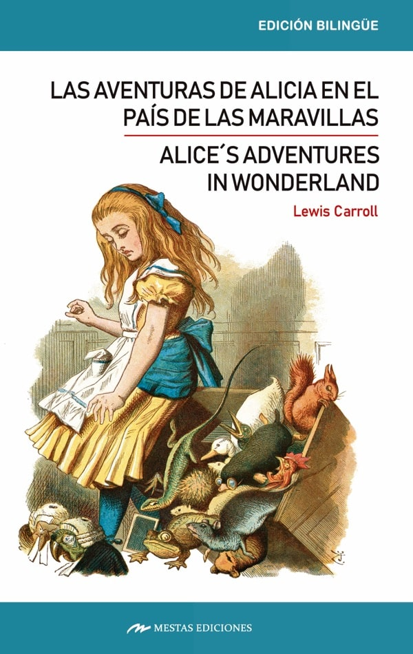 CB1- alices adventures in wonderland _ alicia en el país de las maravillas Bilingüe 978-84-17782-00-9 Mestas Ediciones
