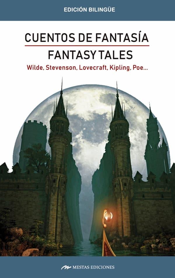 CB10- fantasy tales_cuentos de fantasía Bilingüe 978-84-17782-09-2 Mestas Ediciones