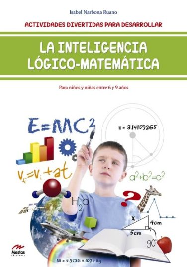 DTI4- Inteligencia-lógico-matemática-de-6-a-9-años Isabel Narbona 978-84-16775-01-9 Mestas Ediciones