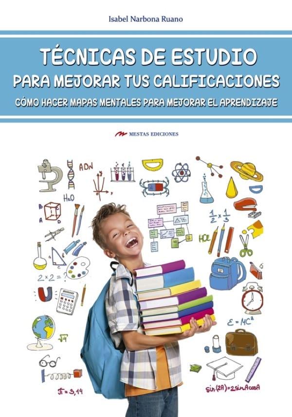 DTI5- Técnicas-de-estudio-mapas-mentales Isabel Narbona 978-84-16775-02-6 Mestas Ediciones