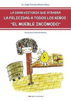 DTI6- La-felicidad-para-niños Mueble Incómodo Ángel Briones Barco 978-84-16775-03-3 Mestas Ediciones